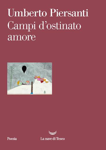 Campi di ostinato amore, di Umberto Piersanti