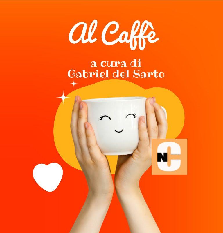 AL CAFFE' con Corrado Benigni
